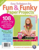 Fun and Funky Paper Projects