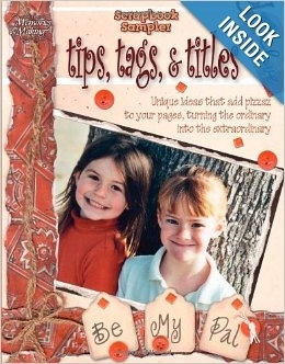 Scrapbook Sampler: Tips, Tags, And Titles